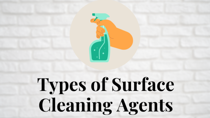 Types of surface cleaning agents